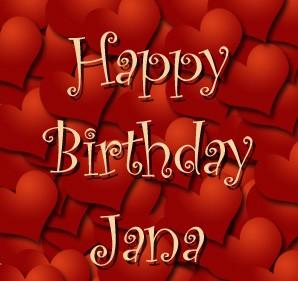 Happy Birthday Jana Jana Janicka